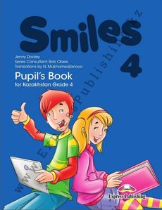 Smiles for Kazakhstan Grade 4 Pupil's Book Dooley Jenny